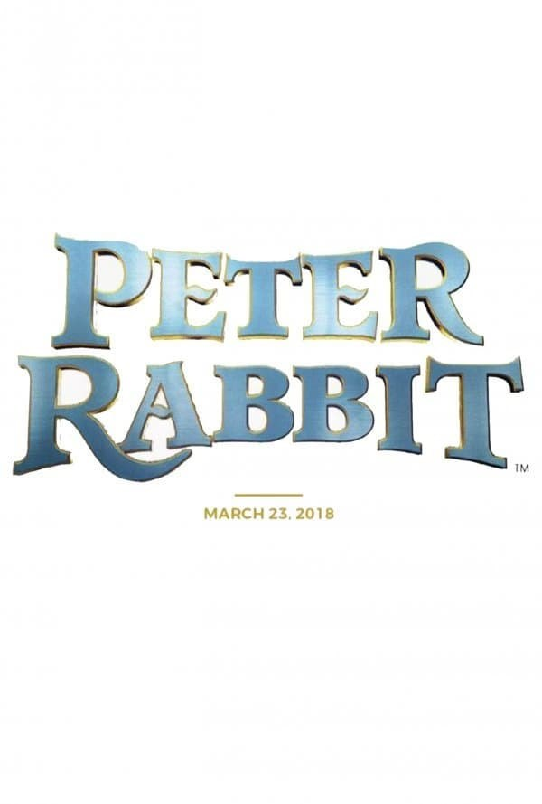 Peter Rabbit 2018 Poster RABBIT™ Sony Pictures / All Rights Reserved. PETER RABBIT and all associated characters ™ & © Frederick Warne & Co Limited.